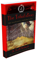 The Tribulation By Dr. Scott McQuate